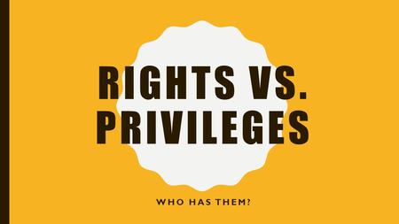 Episode #18: Rights versus Privileges…. & Tolerance