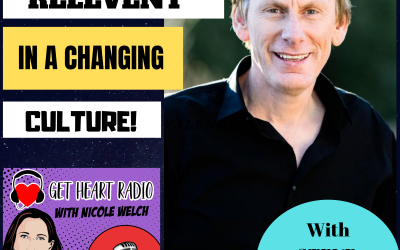 Episode 39: How to be Relevant in a Changing Culture with Steve Robertson